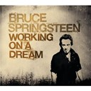 "Bruce Springsteen ""The Boss"" - Working on a dream"