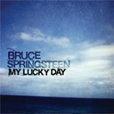 "Bruce Springsteen ""The Boss"" - My lucky day"