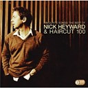Haircut 100 / Nick Heyward - Favourite songs - the best of