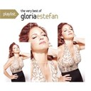 Gloria Estefan - Playlist: the very best of gloria estefan