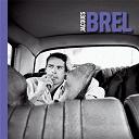 Jacques Brel - 40 titres indispensables de jacques brel
