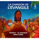 Jo Akepsimas / Mannick - La chanson de l'Evangile
