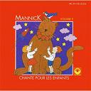 Mannick - Mannick chante pour les enfants, vol. 5