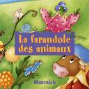 Mannick - La farandole des animaux