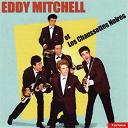 Eddy Mitchell / Les Chaussettes Noires - Eddy mitchell et les chaussettes noires