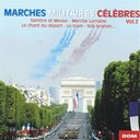 Orchestre De La Garde R&eacute;publicaine - Marches militaires c&eacute;l&egrave;bres, vol. 2