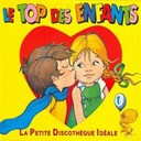 Claude Lombard / Dominique Paturel / Marie-Christine Barrault - Le top des enfants (vol.1)