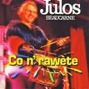 Julos Beaucarne - Co n' rawete
