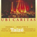 Taize - Ubi caritas