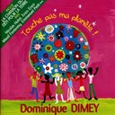 Dominique Dimey - Touche pas &agrave; ma plan&egrave;te