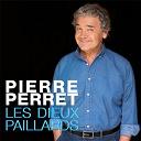 Pierre Perret - Les Dieux Paillards