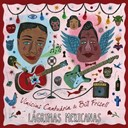 Bill Frisell / Vinicius Cantuaria - Lagrimas mexicanas