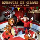 Jean-François Alexandre / Orchestre François Gauber - Musiques de cirque pour petites oreilles