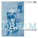 Pink Martini / The Von Trapps - Dream a Little Dream