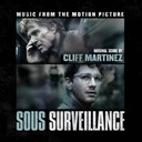 Cliff Martinez - Sous surveillance (robert redford's original motion picture soundtrack)