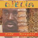Fodé Kouyaté - Djelia