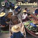 Gérard Kremer / Local Traditionnal Artists - Thailande - danses