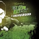 Biga Ranx - The world of biga ranx & ondubground