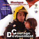Sapeurs Pompiers Des Yvelines - courage et devouement : musique des pompiers des yvelines