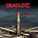 Deadline - Fire Inside