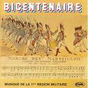 Musique De La 1ère Région Militaire - Bicentenaire