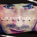 Laurent Wolf - Harmony