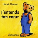 Hervé Demon - J'entends ton coeur