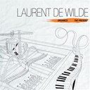 Laurent De Wilde - Organics - the present