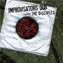 Improvisators Dub - Dub & mixture