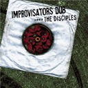 Improvisators Dub - Dub & mixture