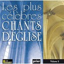 Ensemble Vocal L'alliance - Les plus célèbres chants d'église, vol. 2