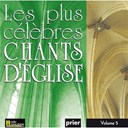 Ensemble Vocal L'alliance - Les plus célèbres chants d'église, vol. 5