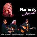 Mannick - Mannick autrement