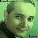 Rabah Driassa - Khoude