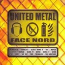 Ace Out / Black Bomb A / Da'wa / Klang / Loudblast / No Flag / Out / The Semitones / The Shore / Tri / Unswabbed - United metal face nord