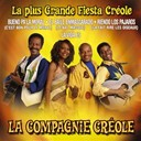 La Compagnie Cr&eacute;ole - La plus grande fiesta creole