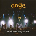 Ange - le tour de la question