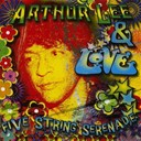 Arthur Lee / Love - Five string sérénade