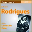 Amália Rodrigues - The very best of amélia rodriguez, vol. 1: la voix du fado