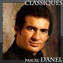 Pascal Danel - Pascal danel - classiques