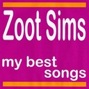 Zoot Sims - My best songs - zoot sims