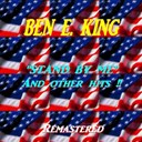 Ben E. King - Stand by me and other hits !
