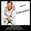 Henri Salvador - Greatest hits : henri salvador