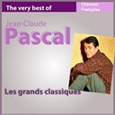 Jean-Claude Pascal - The very best of jean-claude pascal (les grands classiques de la chanson fran&ccedil;aise)