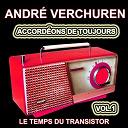 André Verchuren - Accordéons de toujours, vol. 1