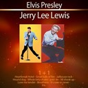 "Elvis Presley ""The King"" / Jerry Lee Lewis - 1+1 elvis presley - jerry lee lewis"