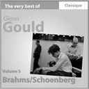 Glenn Gould - Brahms : concerto pour piano no. 1, en r&eacute; mineur, op.15 - schoenberg : concerto pour piano, op.42