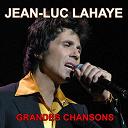 Jean-Luc Lahaye - Grandes chansons (ses plus grands succès)