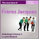 Les Frères Jacques - The very best of les frères jacques: la saint médard (anthologie, vol. 2)
