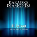 Karaoke Diamonds - Al jolson - the best songs (sing the songs of al jolson)